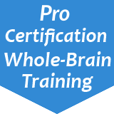 Pro Certification Whole-Brain Training